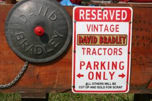 I had never heard of David Bradley ag equipment until I saw this sign posted by a collector with a sense of humor.