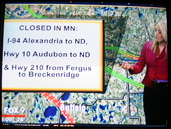 FOX 9 news at 8 a.m. today lists the I-94 and other western Minnesota road closures.