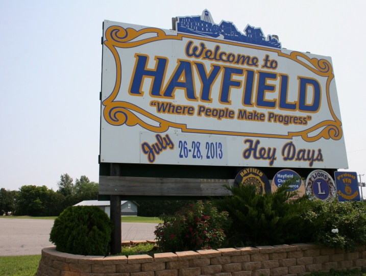 Welcome to Hayfield. So...I'm wondering whether the town is named after a person or a hay field.