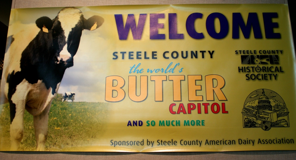 A banner welcomes visitors to the Steele County: Butter Capitol of the World exhibit at the Steele County History Center in Owatonna.