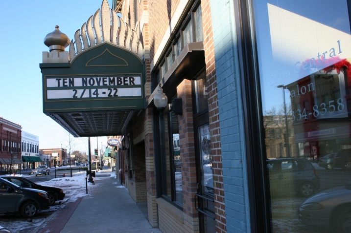 The Paradise Center for the Arts marquee advertises the opening of Ten November.