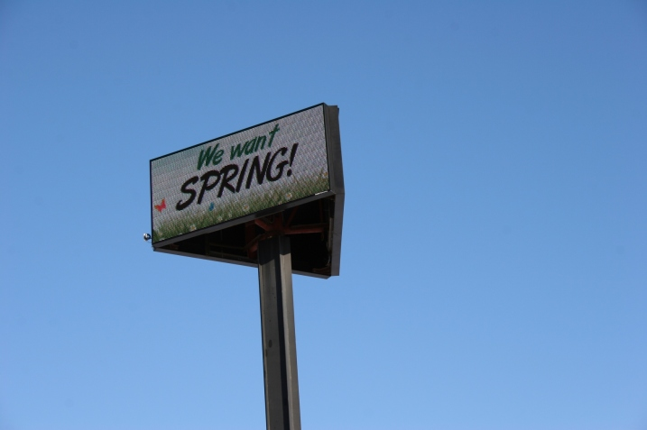 Sign, We want spring