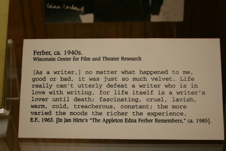 This quote, showcased in the History Museum at the Castle display, rings true for me as a writer.
