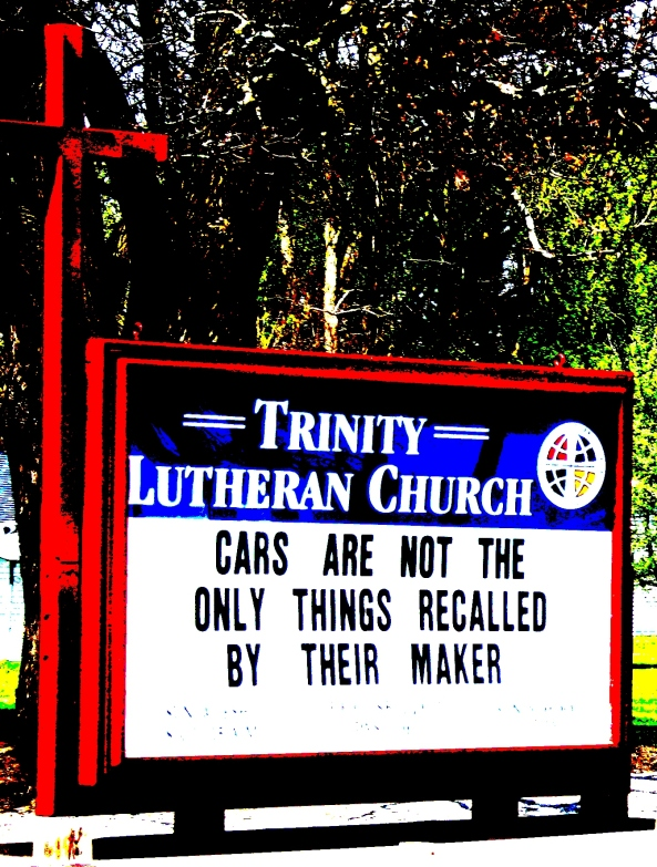 Edited photo shot while driving by Trinity Lutheran Church sign, Arkdale, Wisconsin.