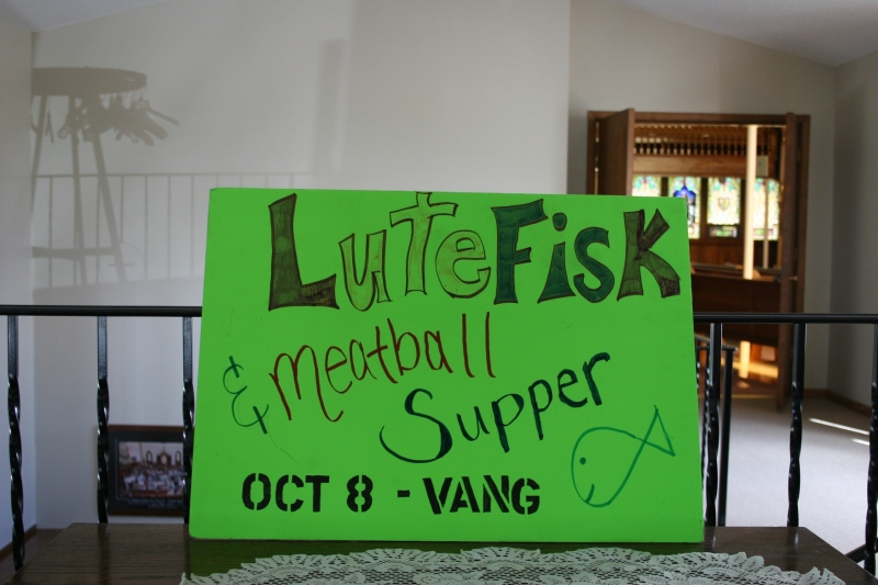 A sign inside Vang Lutheran Church advertised its annual Lutefisk & Meatball Supper.