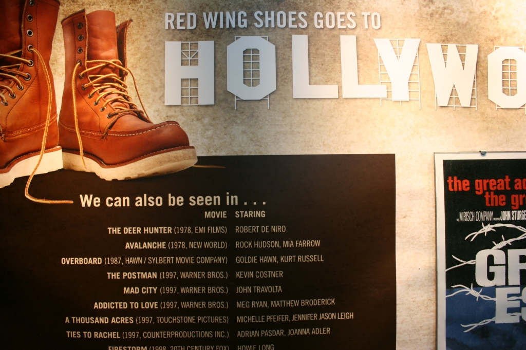 Even Hollywood chooses Red Wing shoes, according to this info in the museum.