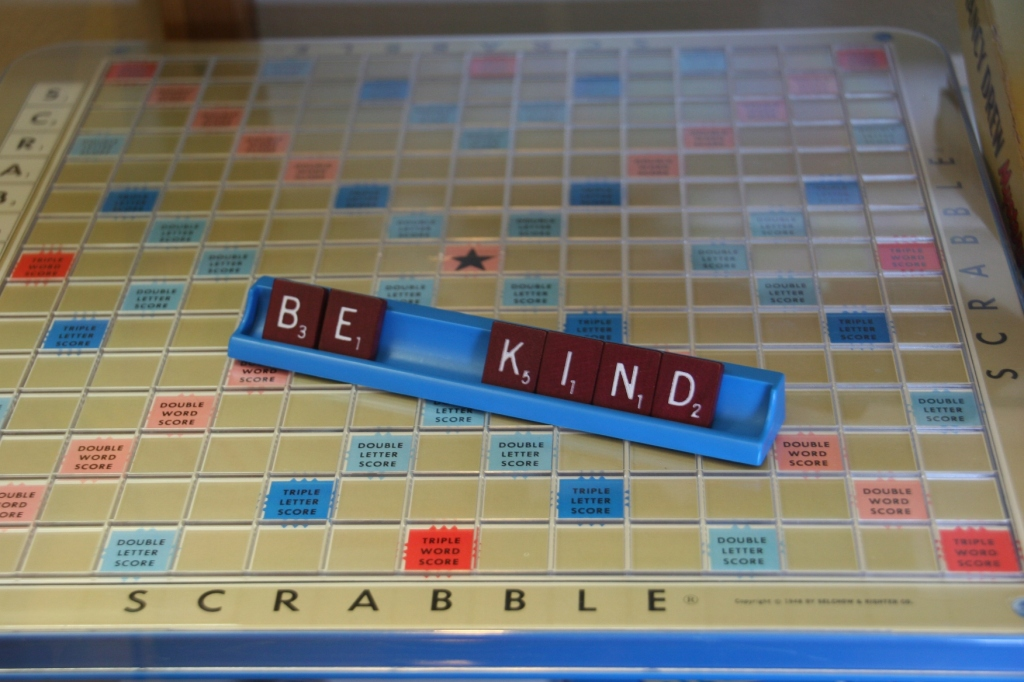 My Scrabble memories stretch back nearly 50 years. This message on the Scrabble letter holder is like many positive quotes displayed throughout the store.