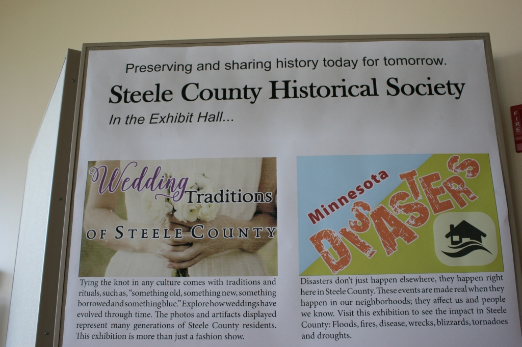 This sign marks the exhibits currently showing in the Steele County History Center through spring 2017.