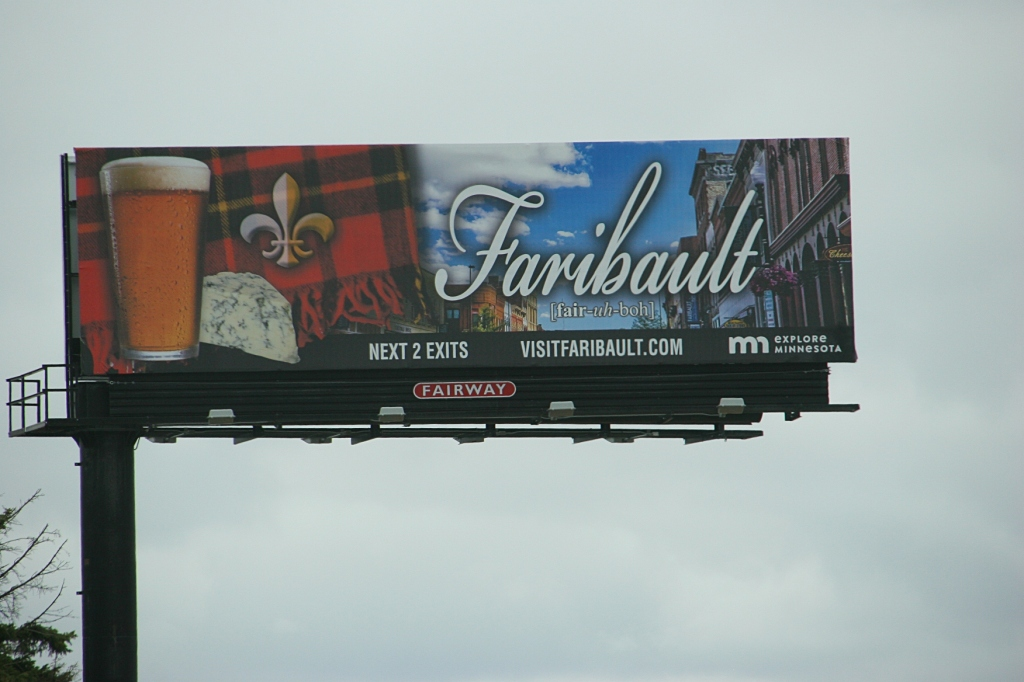 Faribault's new promotional billboard, visible while traveling southbound along Interstate 35 near the city. Faribault is about a half hour south of the Twin Cities metro.