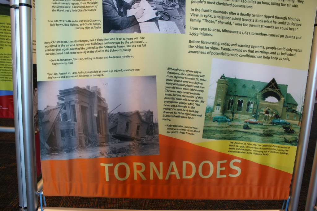 During Severe Weather Awareness Week, we prepare for dangerous storms like tornadoes. One panel in the exhibit highlights some of Minnesota's deadliest and most devastating tornadoes. The Tracy tornado was not included.