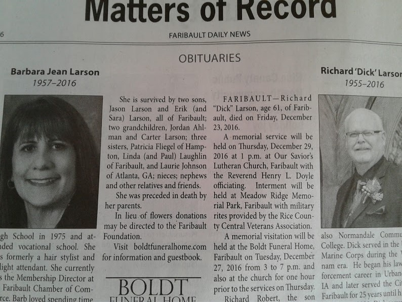 The obituaries of Barbara Larson and Richard Larson, published in Tuesday's Faribault Daily News.