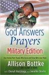 God Answers Prayers MilitaryEdition