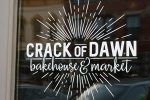Signs, #179 Crack of Dawnbakery